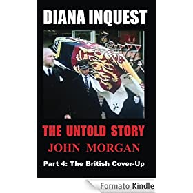 Diana Inquest: The British Cover-Up