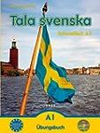 Tala svenska - Schwedisch A1: �bungsbuch