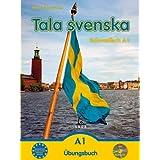 "Tala svenska - Schwedisch A1: �bungsbuchvon ""Erbrou Olga Guttke"""