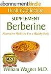 The Berberine Supplement: Alternative...