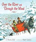 img - for Over the River and Through the Wood: The New England Boy's Song About Thanksgiving Day book / textbook / text book