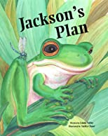 JACKSON'S PLAN Perseverance Children's Picture Book (Fully Illustrated Version)