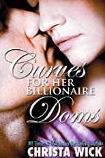 Curves for Her Billionaire Doms (BBW Erotic Romance)