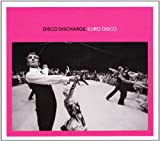 Various Artists Disco Discharge - Euro Disco