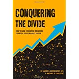 Conquering the Divide: How to Use Economic Indicators to Catch Stock Market Trends