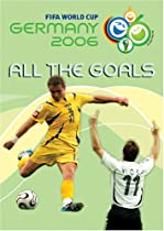 All the Goals of FIFA World Cup 2006