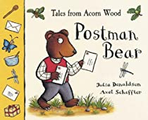 Tales of Acorn Wood:Postman Bear(PB: A lift-the-flap book (Tales from Acorn Wood)