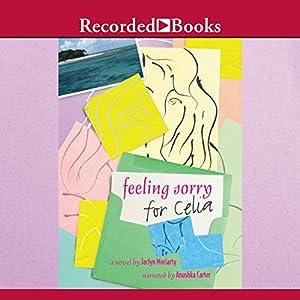 Feeling Sorry for Celia Audiobook