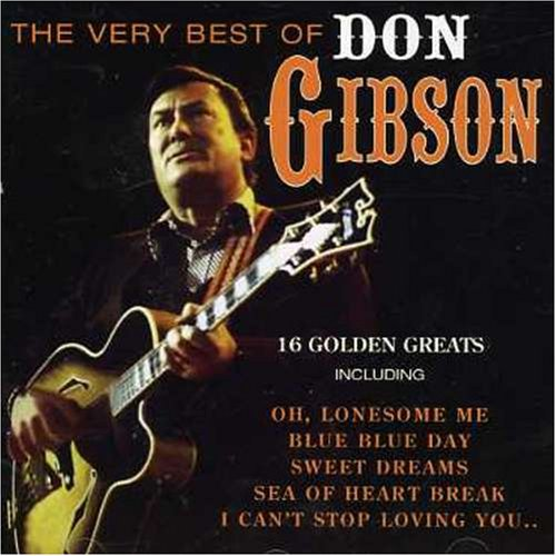 Don Gibson - The Very Best of Don Gibson - Zortam Music