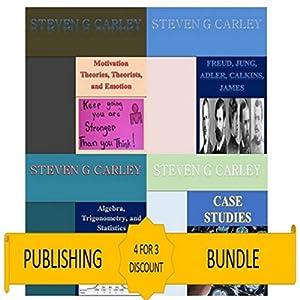 Kindle Publishing Bundle: Case Studies + Algebra, Trigonometry, and Statistics + Freud, Jung, Adler, Calkins, James + Motivation Theories, Theorists, and Emotion Audiobook