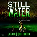 Still Water Audiobook by Justin R. Macumber Narrated by Veronica Giguere