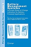 img - for Battery Management Systems: Accurate State-of-Charge Indication for Battery-Powered Applications (Philips Research Book Series) book / textbook / text book