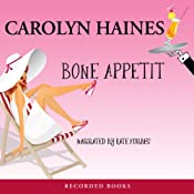 Bone Appetit: A Sarah Booth Delaney Mystery, Book 10 | Carolyn Haines