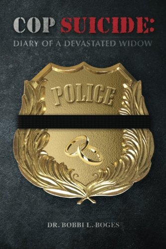 COP SUICIDE: Diary of a Devastated Widow