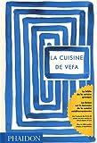 La cuisine de Vefa : La Bible de la cuisine grecque...