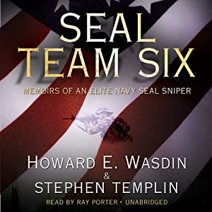 SEAL Team Six: Memoirs of an Elite Navy SEAL Sniper | [Howard E. Wasdin, Stephen Templin]