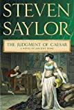 img - for The Judgment of Caesar: A Novel of Ancient Rome (Novels of Ancient Rome) book / textbook / text book