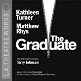 img - for The Graduate (L.A. Theatre Works Audio Theatre Collections) book / textbook / text book