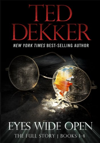 Ted Dekker's Novel 'Eyes Wide Open' Full Story Releases in February 2013