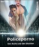 Police - Porno: Der Bulle und der Stricher  (Policeporno 9) (German Edition)