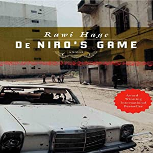De Niro's Game: A Novel | [Rawi Hage]