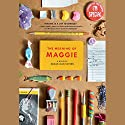 The Meaning of Maggie (       UNABRIDGED) by Megan Jean Sovern Narrated by Therese Plummer