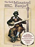 The Early Minstrel Banjo: Technique and Repertoire