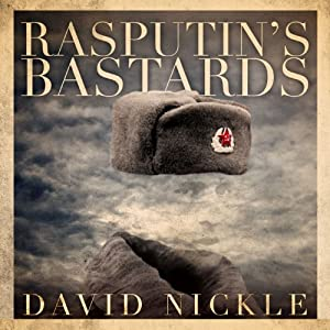 Rasputin's Bastards | [David Nickle]