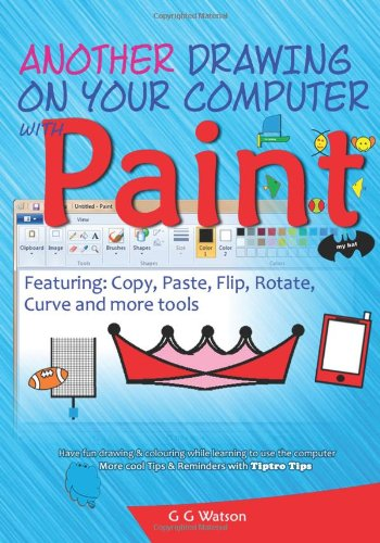 Another drawing on your computer with Paint: Copy, Paste, Flip, Rotate, Curve and more tools
