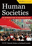 img - for Human Societies: An Introduction to Macrosociology 11th edition by Nolan, Patrick, Lenski, Gerhard (2010) Paperback book / textbook / text book