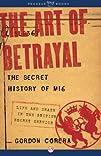 The Art of Betrayal: The Secret Histo…