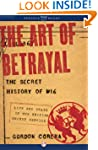 The Art of Betrayal: The Secret Histo...