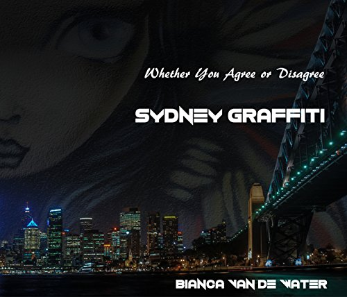 sydney-graffiti-whether-you-agree-or-disagree-english-edition
