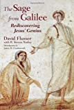 The Sage from Galilee: Rediscovering Jesus' Genius (0802825877) by Flusser, David