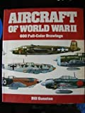 The Illustrated Directory of Fighting Aircraft Of World War II (0517316803) by Bill Gunston
