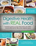 Digestive Health with REAL Food: A pr...