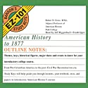 American History to 1877: Barron's EZ-101 Study Keys Audiobook by Robert D. Geise Narrated by Jeff Riggenbach