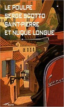 Saint-Pierre et Nuque Longue par Scotto