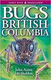 By John Acorn Bugs of British Columbia [Paperback]