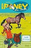 echange, troc Kelly McKain - Mon poney et moi, Tome 4 : Chloé et Cannelle