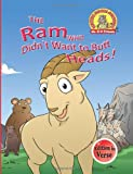 img - for The Ram Who Didn't Want to Butt Heads!: (Edition in Verse) (Upside Down Animals) (Volume 18) book / textbook / text book