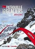 echange, troc Patrouille des glaciers 2010 & 2012