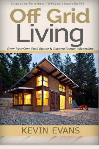 Off Grid Living: Off Grid Living and Household Hacks. How ...