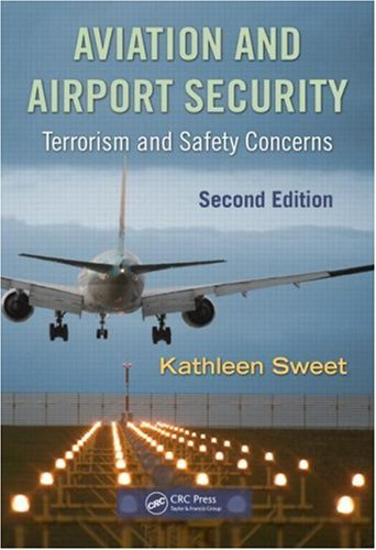 Aviation and Airport Security: Terrorism and Safety...