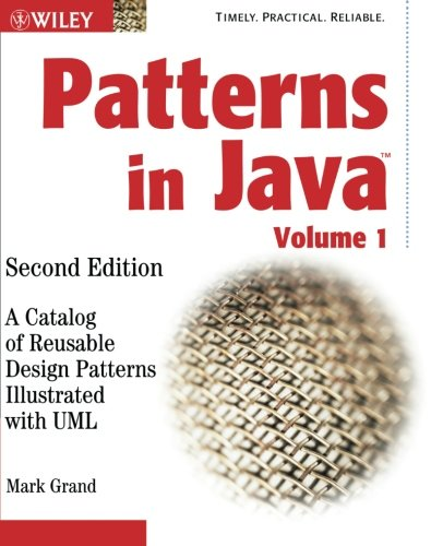 Patterns in Java: A Catalog of Reusable Design Patterns Illustrated with UML: Volume 1 (Computer Science)