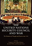 img - for The United Nations Security Council and War: The Evolution of Thought and Practice since 1945 book / textbook / text book