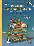 Das gro�e M�rchenbilderbuch von Hans Christian Andersen