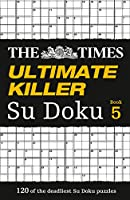 Times Ultimate Killer Su Doku Book 5, The