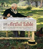 img - for The Artful Table: Menus and Masterpieces from Telfair Museums book / textbook / text book