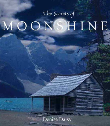 The Secrets of Moonshine (The Moonshine Series)